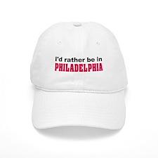 I'd Rather Be in Philadelphia Cap