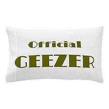 Official Geezer Pillow Case