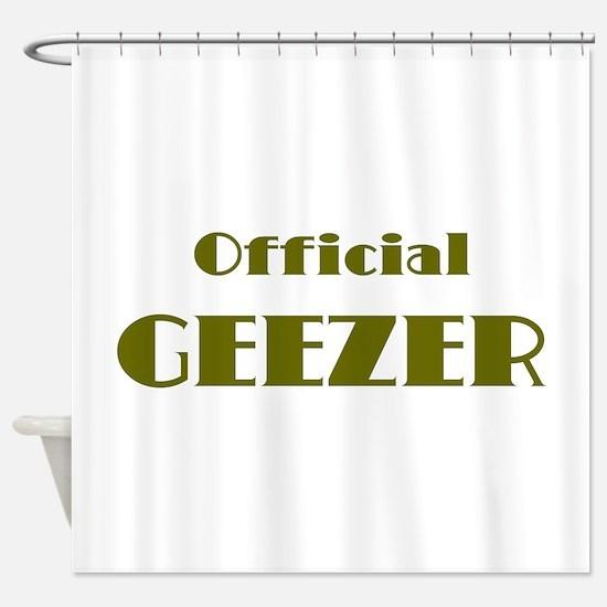 Official Geezer Shower Curtain
