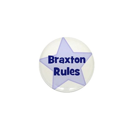 Braxton Rules Mini Button