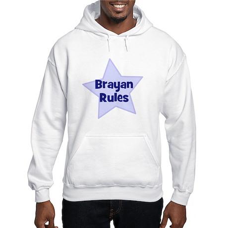 Brayan Rules Hooded Sweatshirt