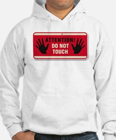 Don't Touch #3 Hoodie