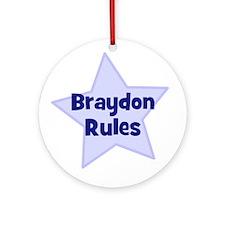 Braydon Rules Ornament (Round)