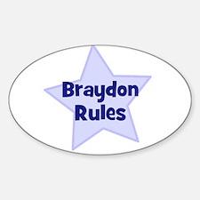 Braydon Rules Oval Decal