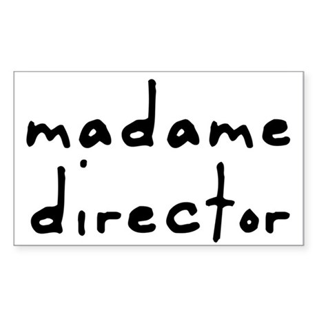 Madame Director Rectangle Sticker