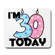 30 Today Mousepad