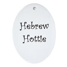 Hebrew Hottie Oval Ornament