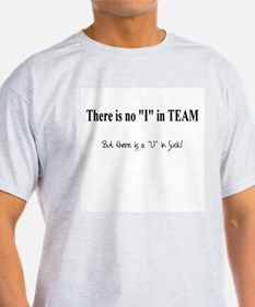 No I in Team Ash Grey T-Shirt
