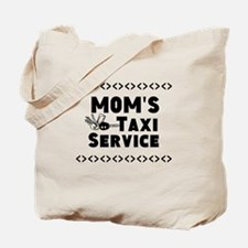 Moms Taxi Service Tote Bag