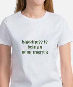 Happiness is being a REIKI MA Women's T-Shirt