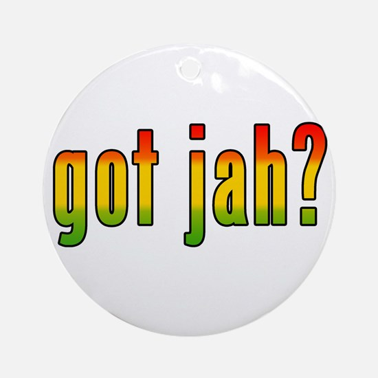got jah? Ornament (Round)