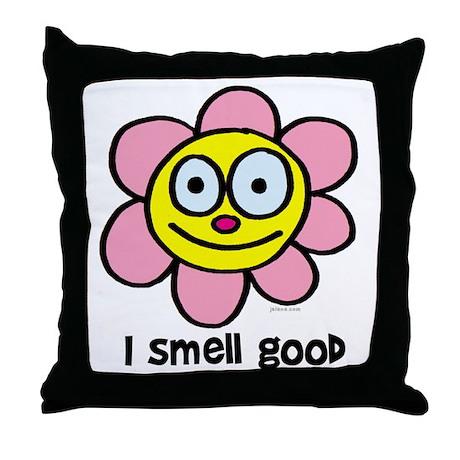 I Smell Good Throw Pillow By Jelene