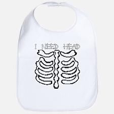 I NEED HEAD Bib
