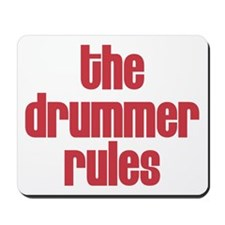 The Drummer Rules Mousepad
