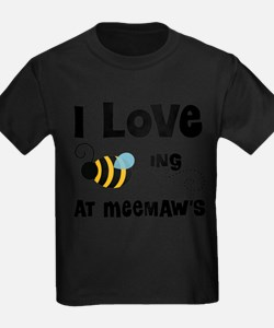 Beeing At Meemaw's T-Shirt