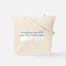 """""""Paranormal Investigator"""" Tote Bag"""
