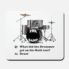 Drummer Drool -  Mousepad