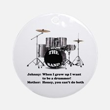 Drummer Joke -  Ornament (Round)