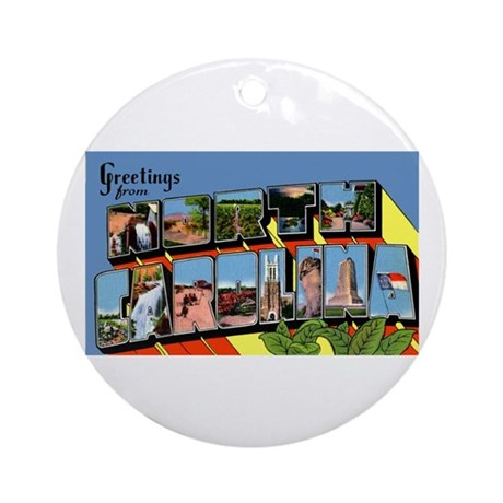 North Carolina Greetings Ornament (Round)