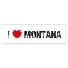 I * Montana Bumper Bumper Sticker