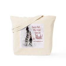 Mush! Tote Bag
