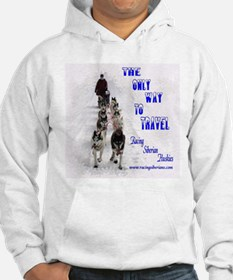 Only Way to Travel Hoodie