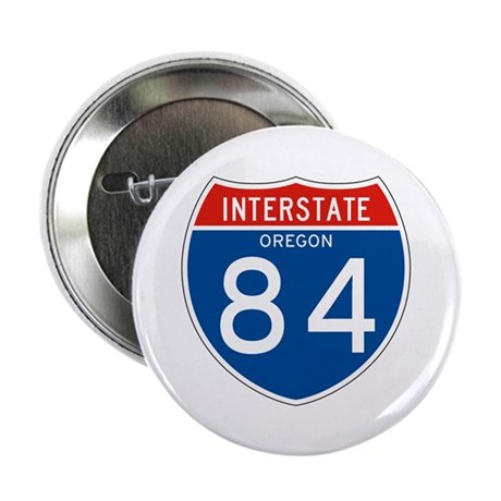 """Interstate 84 - OR 2.25"""" Button (10 pack)"""