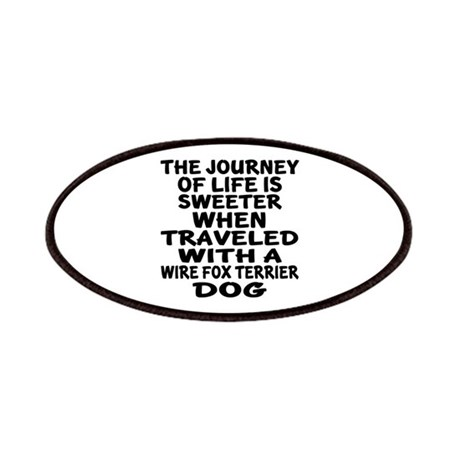 Traveled With Wire Fox Terrier Dog Designs Patch