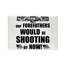 """""""Our Forefathers"""" Magnet"""