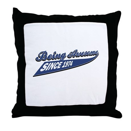Awesome since 1974 Throw Pillow