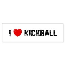 I * Kickball Bumper Bumper Sticker