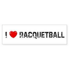 I * Racquetball Bumper Bumper Sticker