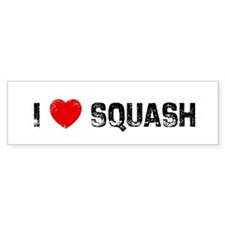 I * Squash Bumper Bumper Sticker