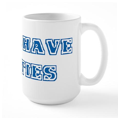 Girls Have Cooties Large Mug