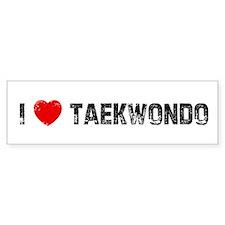 I * Taekwondo Bumper Bumper Sticker
