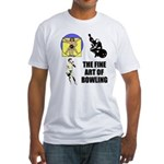 Fine Art of Bowling Fitted T-Shirt