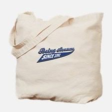Awesome since 1992 Tote Bag