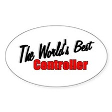 """""""The World's Best Controller"""" Oval Decal"""