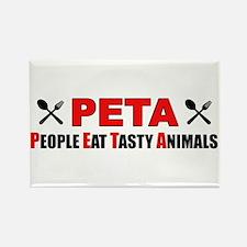 """PETA: People Eat Tasty Animals"" Rectangle Magnet"