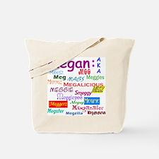 Megan's Tote Bag with nicknames.