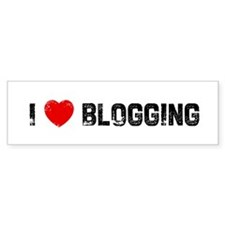 I * Blogging Bumper Bumper Sticker