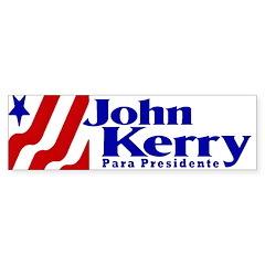 Kerry Para Presidente Bumper Bumper Sticker