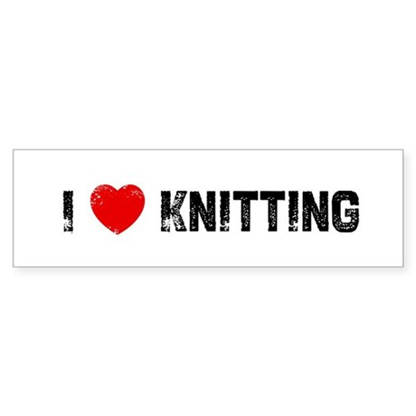 I * Knitting Bumper Sticker