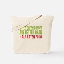 Little green robots better than half eaten fruit T
