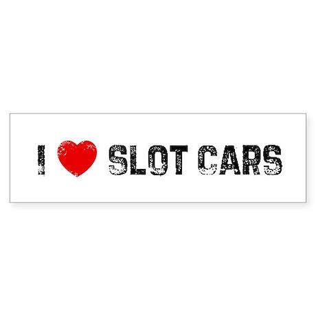 I * Slot Cars Bumper Sticker