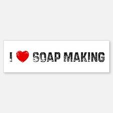 I * Soap Making Bumper Bumper Bumper Sticker
