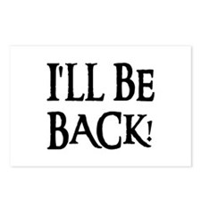 I'LL BE BACK! Postcards (Package of 8)