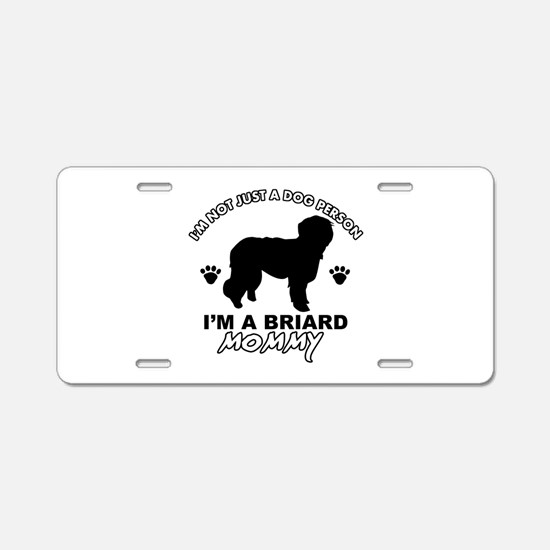 Briard Mommy Aluminum License Plate