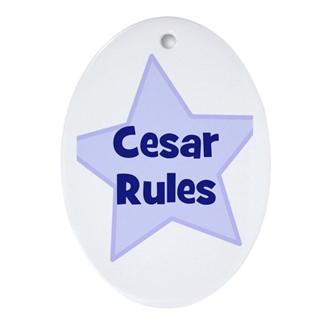 Cesar Rules Oval Ornament