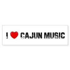 I * Cajun Music Bumper Bumper Sticker
